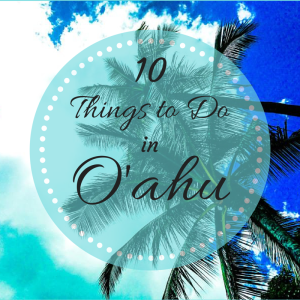 10 things to do in Oahu